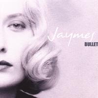 Jaymes Bullet - Jaymes Bullet