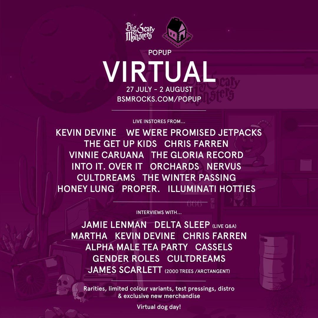 We Were Promised Jetpacks, The Get Up Kids, illuminati hotties will perform at Big Scary Monsters' Virtual Popup store