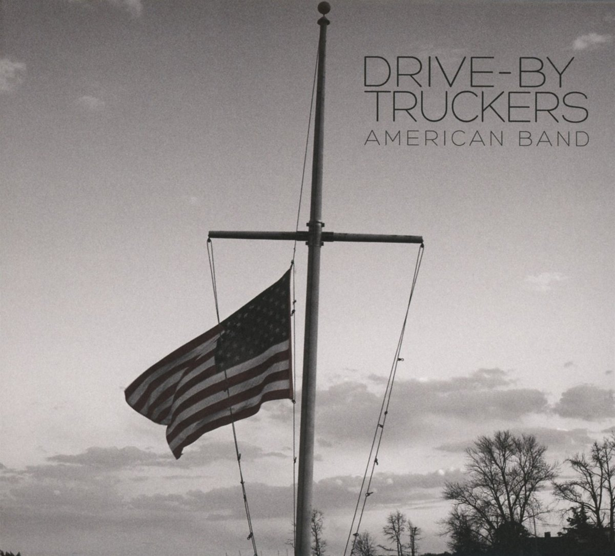Drive By Truckers - American Band