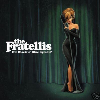 The Fratellis - Ole Black 'n' Blue Eyes