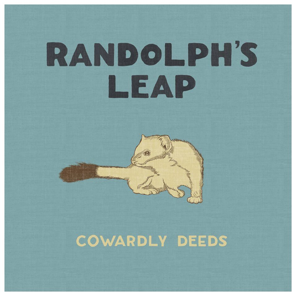 Randolph's Leap - Cowardly Deeds