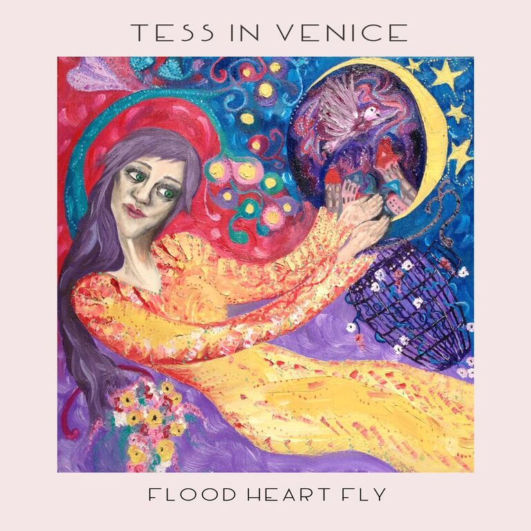 Tess In Venice - Flood Heart Fly EP