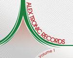 Various - Alex Tronic Records Volume 1