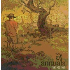 Annuals - Be He Me