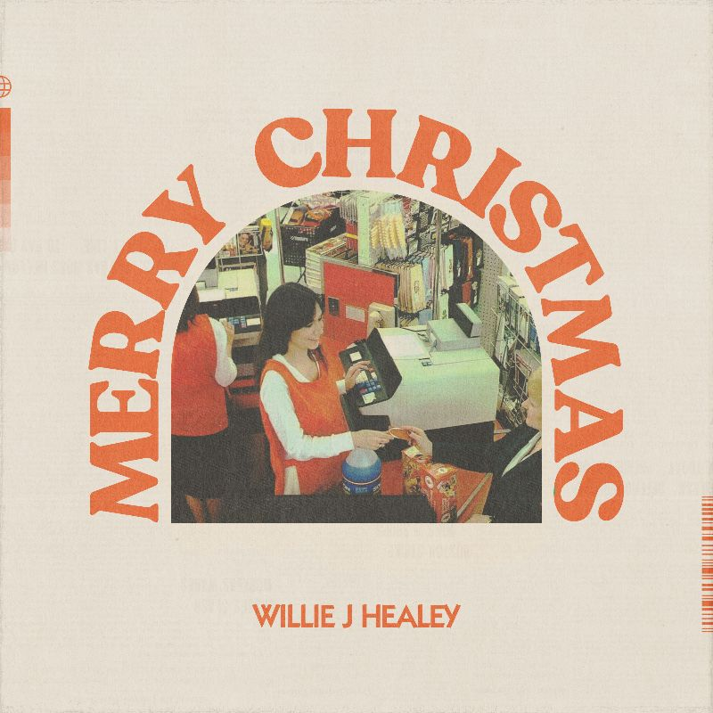 Willie J Healey Shares new Christmas single, 'Merry Christmas'