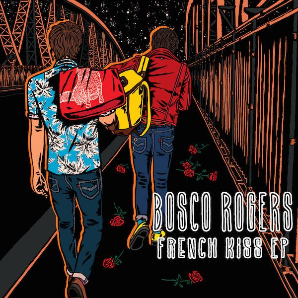 Bosco Rogers - French Kiss EP