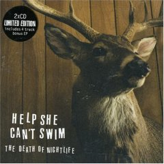 Help She Can't Swim - The Death of Nightlife