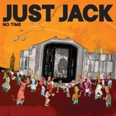 Just Jack - No Time