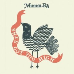 Mumm Ra - She's Got You High
