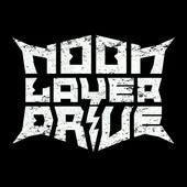 Noon Layer Drive - Note To Self EP