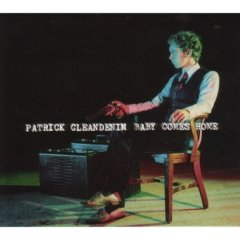 Patrick Cleandenim - Baby Comes Home