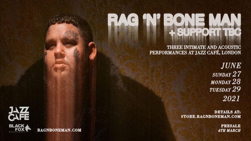 Rag'n'Bone Man announces three intimate live performances at London's Jazz Cafe