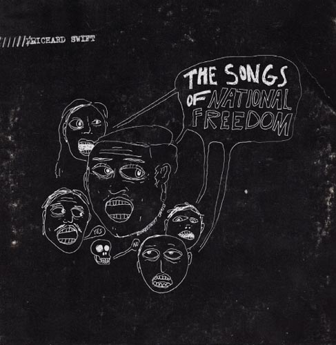 Richard Swift - The Songs of National Freedom