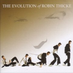 Robin Thicke - The Evolution Of Robin Thicke