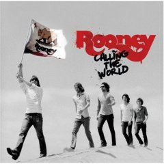 Rooney - Calling the World