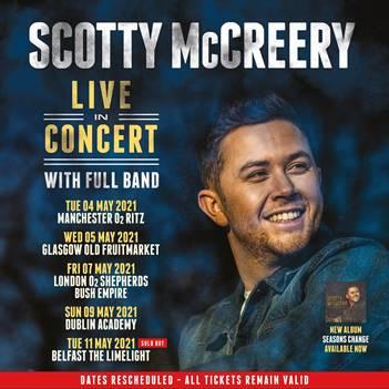 SCOTTY McCREERY'S UK/IRELAND TOUR DATES RESCHEDULED TO MAY 2021