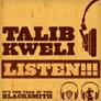 Talib Kwelhi - Listen