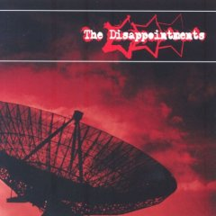 The Disappointments - Reasons to Revolt