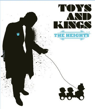 The Heights - Toys And Kings