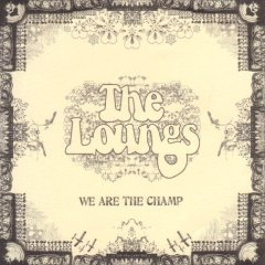 The Loungs - Armageddon Outta Here / Cats