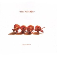 The Mission - God is a Bullet