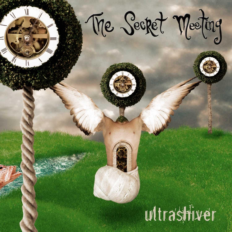 The Secret Meeting - Ultrashiver