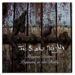 The Shaker Heights - Magana Doors/Pigment in the Rally