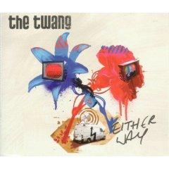 The Twang - Either Way